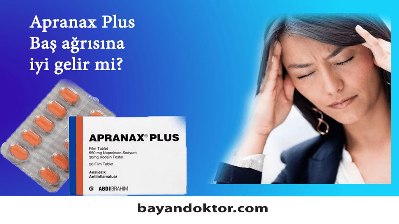 Apranax Plus 20 Film Tablet Nedir? Ne İşe Yarar?
