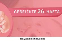 Photo of 26. Hafta Gebelik – Hafta Hafta Hamilelik