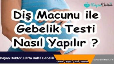 Photo of Diş Macunuyla Gebelik Testi Nasıl Yapılır?